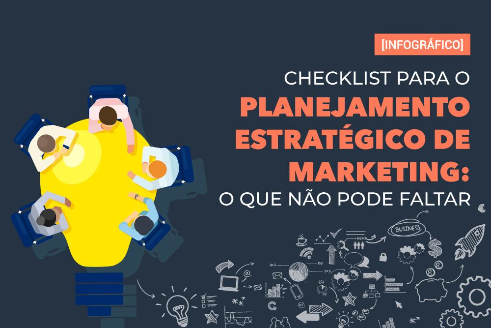 Checklist para o Planejamento Estratégico de Marketing: o que não pode faltar